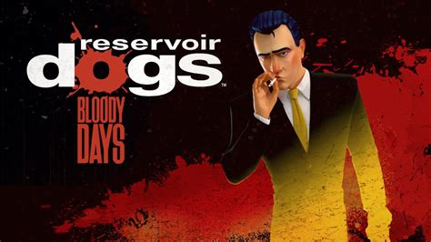 reservoir dogs bloody days reservoir dogs bloody days official gameplay trailer codejunkies