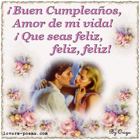 imagenes de feliz cumpleaños amor oriza net portal 161 feliz cumplea 241 os amor de mi vida