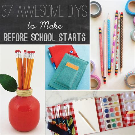 diy projects for high school 37 awesome diys to make before school starts school starts diys and school