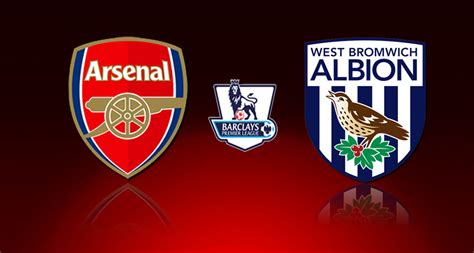 arsenal west brom match preview arsenal v west bromwich albion epl match