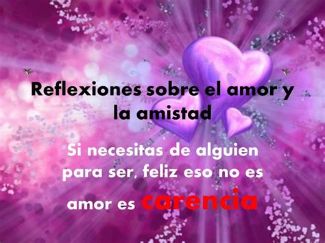 imagenes positivas sobre el amor reflexiones sobre el amor y la amistad wmv youtube