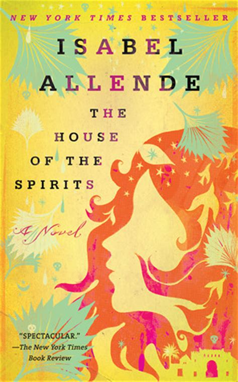 The House Of The Spirits the house of the spirits by allende reviews