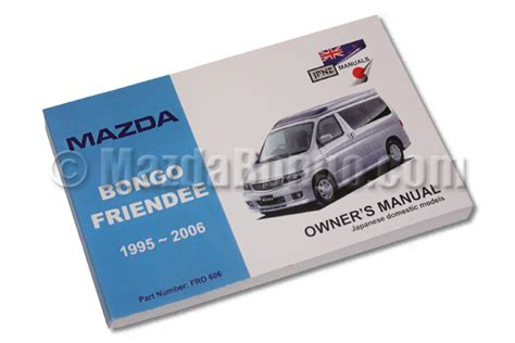 mazda bongo workshop manual mazda bongo petrol 2 0 and 2 5 workshop manual all models