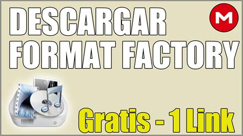 descargar format factory portable en mega descargar format factory full espa 241 ol 1 link mega