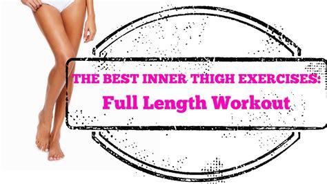 best inner thigh exercises length 10 minute