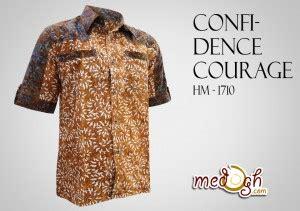 Batik Kemeja 211 kemeja batik pria confidence courage dan untuk gaya