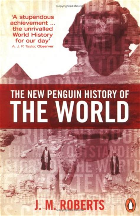 penguin history of the world the new penguin history of the world by j m