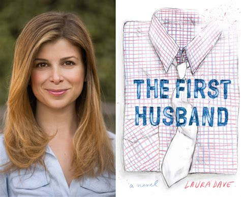 laura dave interview with laura dave author of the first husband