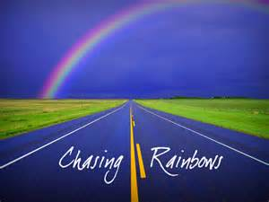 Chasing Rainbows Thenarrowwaypursued