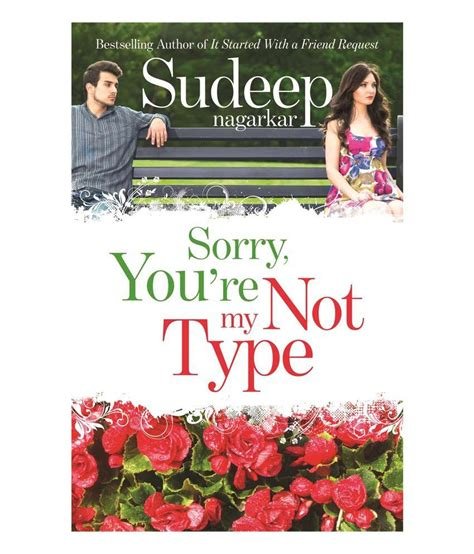 Youre Not My 3 by Sorry You Re Not My Type Paperback 2014 Buy