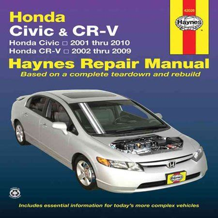 free auto repair manuals 2010 honda civic security system haynes repair manual honda civic cr v honda civic 2001 through 2010 honda cr v 2002