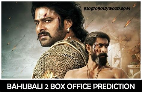 box office 2017 predictions bahubali 2 box office prediction prabhas s film is all