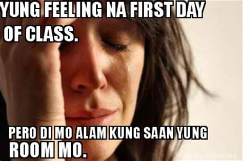 First Day Of Class Meme - meme creator yung feeling na first day of class pero di mo alam kung saan yung room mo meme