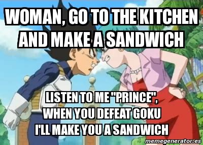 Go In The Kitchen And Make Me A Sandwich by Meme Personalizado Go To The Kitchen And Make A Sandwich Listen To Me Quot Prince Quot When