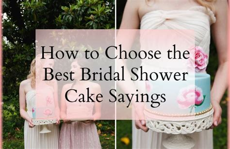 Best Bridal Shower by How To Choose The Best Bridal Shower Cake Sayings Quotes