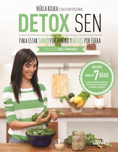detox sen para estar sanos por dentro y bellos por fuera n 250 ria roura urano medicinas