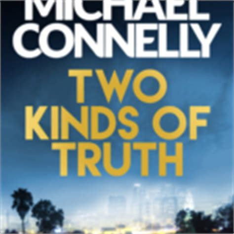 libro two kinds of truth michaelconnelly com