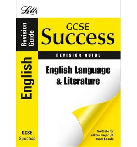 letts gcse revision success 1843153165 letts gcse success english language and literature revision guide emma owen 9781844195206
