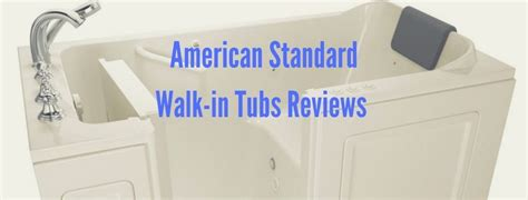 walk in bathtub review american standard walk in tub reviews a must read guide