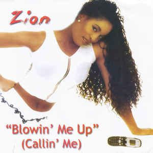 blowin me up with zion blowin me up callin me cd us 2003 discogs