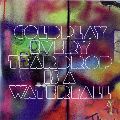 every teardrop coldplay download mp3 coldplay every teardrop is a waterfall uk promo cd r