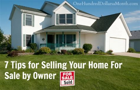 how to sell a house by owner 7 tips for selling your home for sale by owner one