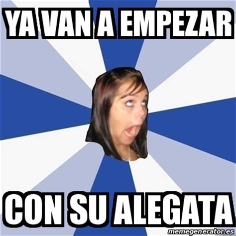 Annoyed Girl Meme - meme annoying facebook girl ya van a empezar con su