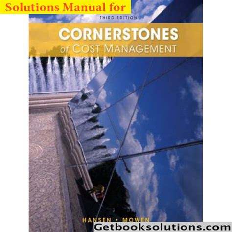 Solution Manual For Cornerstones Of Cost Management 3rd