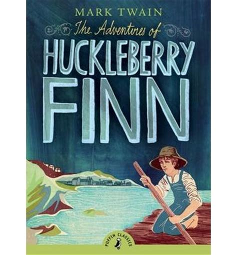 adventures of huckleberry finn classics books the adventures of huckleberry finn