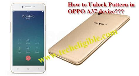 pattern unlock oppo a57 oppo remove password and unlock pattern oppo a37 f1s a1601