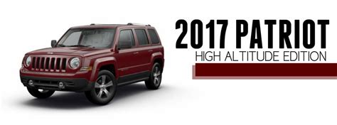 jeep patriot 2017 high altitude 2017 jeep patriot high altitude features and performance