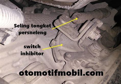 Switch Inhibitor Pajero Sport masalah matic atau persneling mobil matic pajero sport