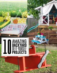 yard projects 10 amazing diy backyard projects