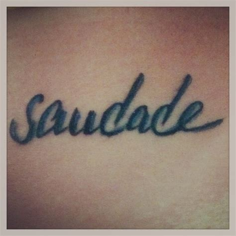 saudade tattoo 17 best ideas about saudade on