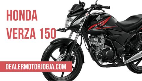 Alarm Motor Honda Verza spesifikasi terbaru motor honda verza 150r 2017 dealer motor jogja kredit motor honda
