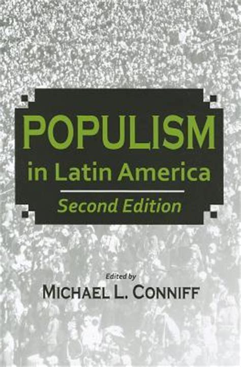 the populist persuasion an american history books populism in america michael l conniff 9780817357092