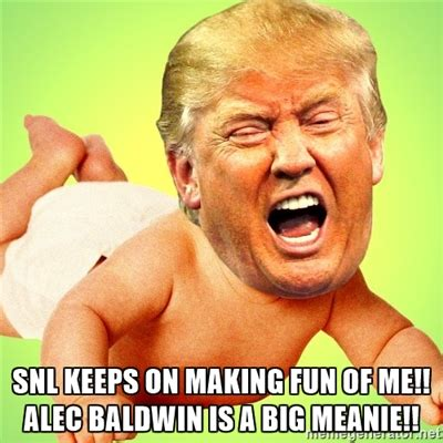 Cry Baby Memes - funny trump meme cry baby alec baldwin snl funny stuff