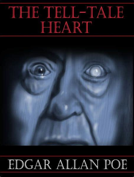 edgar allan poe biography ebook the tell tale heart edgar allen poe by edgar allan poe