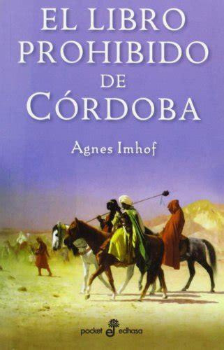 leer libro el libro prohibido de c 243 rdoba descargar libroslandia