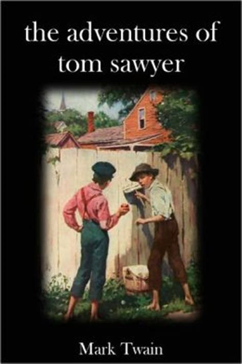 the adventures of tom sawyer books the adventures of tom sawyer by 2940015672299