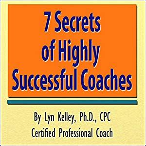 7 Secrets Of Successful by 7 Secrets Of Highly Successful Coaches Audiobook Lyn