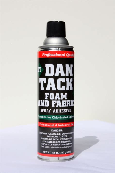 Upholstery Adhesive Spray by Dan Tack Foam And Fabric Spray Adhesive