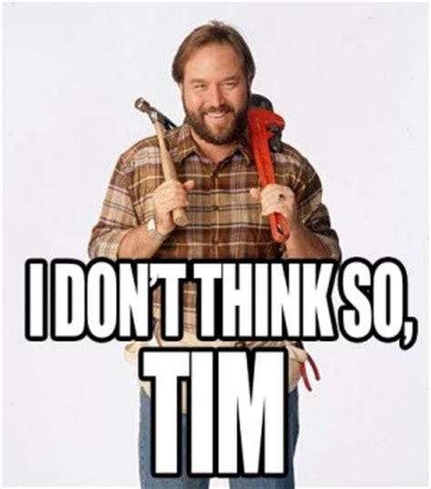 tim home improvement quotes quotesgram