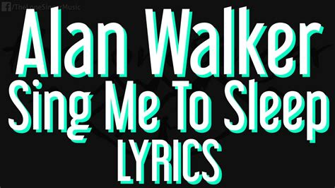alan walker sing me to sleep mp3 sarmad qadeer medley 3 lyrics seotoolnet com