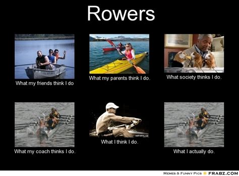 Funny Rowing Memes - crew rowing memes