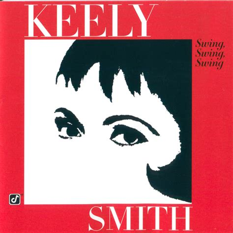 now you re singing with a swing keely smith swing swing swing sing sing sing
