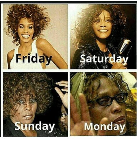 Friday Monday Meme - friday saturday sunday monday friday meme on sizzle