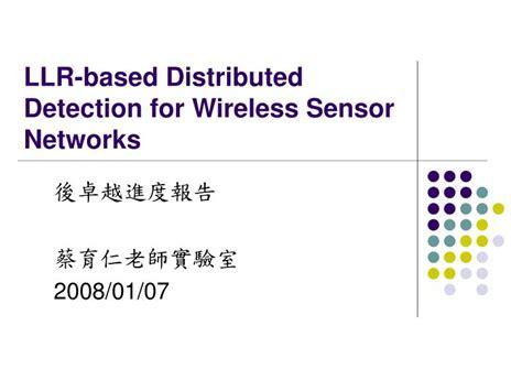 ppt templates for wireless sensor networks ppt llr based distributed detection for wireless sensor