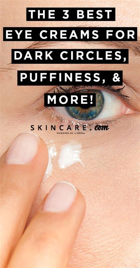 Reasons For Eye Circles And Puffiness by Our Go To Eye Creams For Circles Puffiness And More