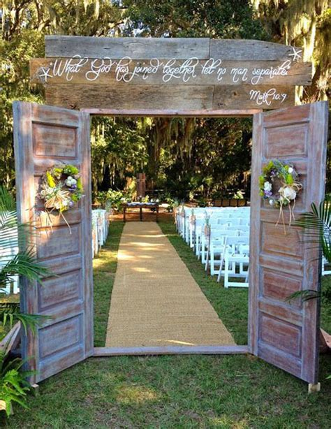 Wedding Arch Using Doors by The 24 Best Country Wedding Ideas
